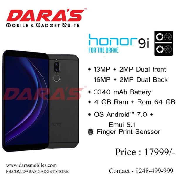#Honor_9i #Dual_Camera #Front_Back #Andriod_7.0_Nought 4_Gb_Ram and #64Gb_Rom Now Available at DARAS