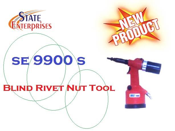Introducing A Brand new Blind Rivet Nut Tool-SE9900s...!!   blind rivets, blind rivet nut, nut tool, insert nut tool