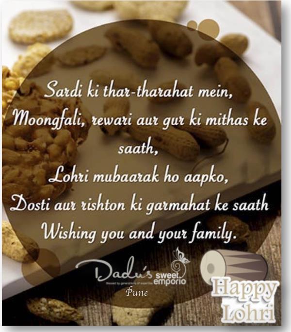 Sardi Ki thar-tharahat mein,  Moongfalli, Revri aur Gur ki Mithas ke Saath,  Lohri Mubarak Ho Aapko,  Dosti aur Rishton Ki Garmahat Ke Saath.  Wishing You and Your Family,  #Happy #Lohri And #MakarSankrant !  #Dadus #Pune  at #Camp and #Baner