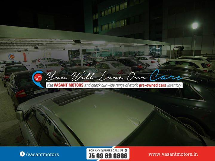 You Will Love Our Cars. visit vasant motors and check our wide range of exotic pre-owned cars Inventory. Get #best #deals on #exotic #preowned cars & Get 1 year service pack free. For any queries call @7569696666. visit us @ www.vasantmotors.in