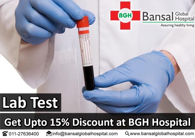 #LAB_TEST  #Get_Up_To_15%  #Discount_at_BGH_Hospital  #Bansal_Global_Hospital  #Contact_Now  Ph : 011-27636400  Email : info@bansalglobalhospital.com  Visit : https://bansalglobalhospital.com/doctor_consultancy_offer/  Address : C-10 Ramgarh, , Near Jahangirpuri Metro Station,  Delhi, 110033