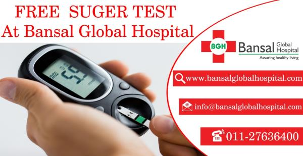 #Free_Sugar_Test  #At_Bansal_Global_Hospital  #Contact_Now  #Bansal_Global_Hospital  Ph : 011-27636400  Email : info@bansalglobalhospital.com  Address:  Bansal Global Hospital C-10 Ramgarh, , Near Jahangirpuri Metro Station, Delhi, 110033  Dr Suresh Bansal – Specialist Orthopedic Surgeon Dr Bimla Bansal – Obstetrics and Gynaecology Dr Neha Bansal – Child Specialist  Visit : https://bansalglobalhospital.com/doctor_consultancy_offer/