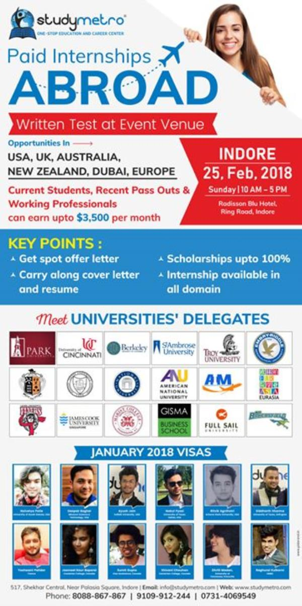 Apply for Paid Internships Abroad and Earn $2000 to $3500 per Month. Written Test on 25th Feb 2018 at Radission Blu Hotel, Indore  Register Today at http://ow.ly/dMoE30iobP1  Call 8088-867-867 and get a chance to meet with Foreign Delegates. http://ow.ly/VhZ030iobP2