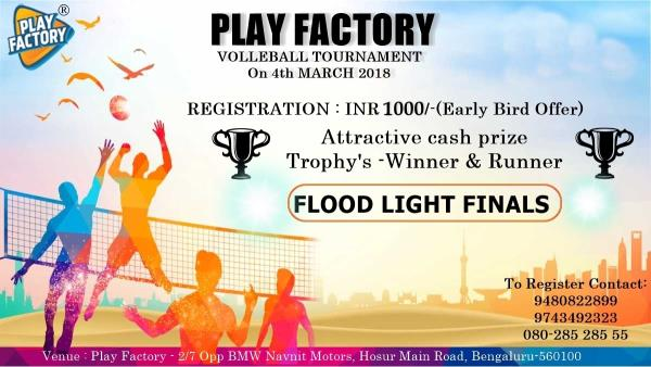PLAY FACTORY VOLLEYBALL TOURNAMENT  on 4th March 2017  Register Now.!!!!  Attractive cash price and trophy's FLOODLIGHT FINALS!!!  Register through Facebook.  Contact: 9480822899 / 9743492323