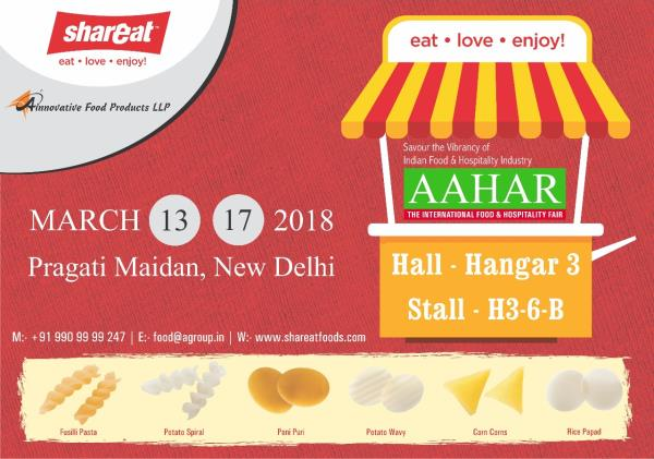 Please visit our booth in Aahar - Pragati Maidan - Delhi from 13th to 17th March. We will be displaying Gol Gappa, Pani Puri Kit, Quick Cook Pasta, Rice Chips (Khichia Papad), Potato Pellets, Vegetable Infused Pasta, Corn Cones, Quinoa Pasta, Lentil Pasta and other innovative food products. Thanks. #AaharExhibition #DelhiAahar #PaniPuriKit #GolGappa #Fuska #Fuchka #FoodExhibition #PotatoPapad #RicePapad #InnovativeFoodProducts.