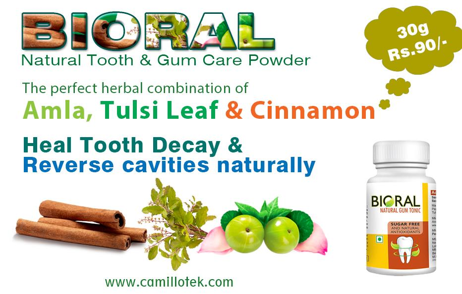 Bioral has the powerful herbal combination of  Amla, Tulsi Leaf and Cinnamon which helps to heal tooth decay and reverse cavities naturally. Bioral heal tooth decay, reverse cavity, stop bad mouth smell, better whitening teeth, clear yellow teeth and absolute mouth wash. Natural tooth powder online manufacturers, Natural tooth powder online suppliers, Natural tooth powder online exporters, wholesalers, traders in Chennai, India.