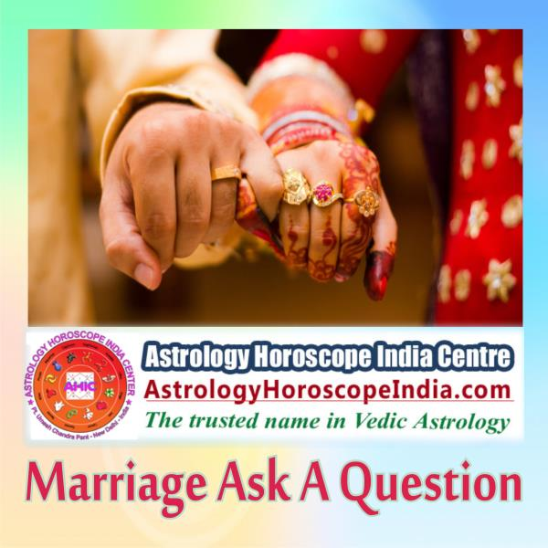 Khas Delhi India:Any question that you feel to share with us, we encourage you to ask it and detailed guidance and answer will be provided accordingly. We at PavitraJyotish resolve marital woes with our astrological expertise. Get it now: http://astrologyhoroscopeindia.com/marriage-ask-a-question-detailed-guidance/p82#MarriageAstrology