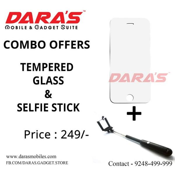 #Combo_Offers #Tempered_Glass & Selfie_Stick Now Available at DARAS
