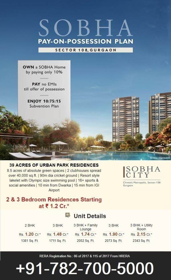 Sobha City- Gurgaon  2, 3 BHK Apts in Sector 108 Starting @ 1.20Cr*  Pay 10% No EMI Till Possession‎   Sobha City Sector 108  Sobha City Gurgaon – Where luxury life begins.