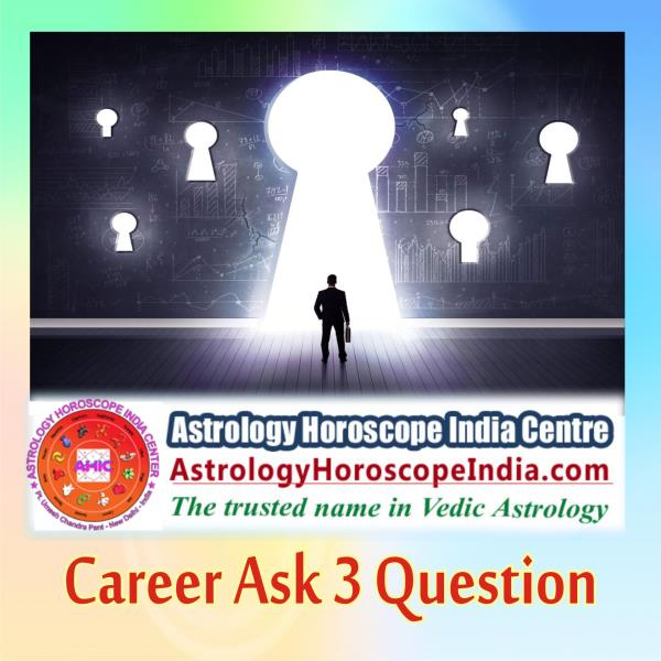 suf Sarai Delhi India:Not making a headway in your career? Fear not, as with our career ask 3 questions, we allow you speak out your concerns with our astrologer and best and reliable astrological solutions will be provided to your satisfaction. Know more: http://astrologyhoroscopeindia.com/career-ask-3-questions-detailed-guidance/p77#CareerAstrology