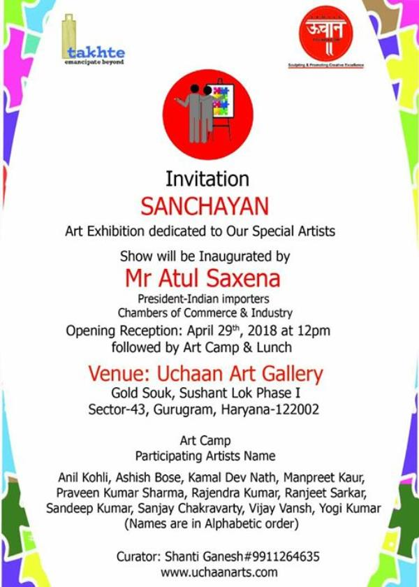 Uchaan Foundation proudly uncovers art exhibition under the banner 'Sanchayan'  from April 29, 2018 at 12.00 pm. The exhibition lasting for 6 days will be open for all at the Uchaan Art Gallery in the prime mall and desired destination Gold Souk, Sushant Lok Phase-I, Sector 43, Gurugram. Kindly come and grace the Occasion. Regards Team Uchaan