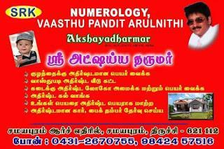 AKSHAYADHARMAR Specialist in Numerology, Vaasthu, Gems, Magnetotherophy, Nameology, Astrology, Author, Graphology, Signaturology, Astronomy.., contact - 9842457516 , 0431-2670755  Author of text