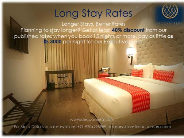 Planning to stay longer?  📣 ⚡ ⚡Get at least 40% discount from our published rates when you book 15 nights or more, pay as little as Rs 3000 per night for our Executive room.   📣 ⚡ ⚡  www.deccanserai.com