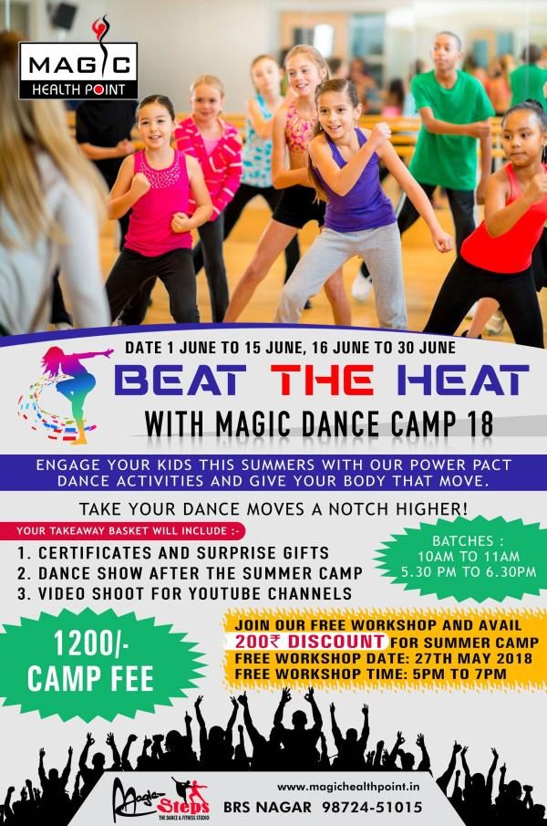Beat the Heat with Magic Dance Camp '18  Engage your kids this summers with our power pact dance activities and give their body that move.   The Dance Forms Pad will include :  1) Indian Dance Form  - Bollywood - Semi - Classical - Bhangra  2) International Dance Form - Hip Hop - Contemporary  - Zumba - Jazz Funk  Facilities : 1)Ample Space with Air Conditioning  2) Proper Security for the kids 3) Huge Parking Space  Camp Fee: 1200₹  Camp Dates : 1st June to 15th June 16th June to 30th June  Batches : 10am to 11am                    5.30pm to 6.30pm  *Become a part of our Free Workshop (open for all) and avail 200₹ discount. Free Workshop Date : 27th May 2018 Free Workshop Time : 5pm to 7pm*  Register now to polish your kids talent.  #MagicSteps #DanceWithHimanshu #GetTheGrove #BeatTheHeatWithMagicDanceCamp #MagicHealthPoint