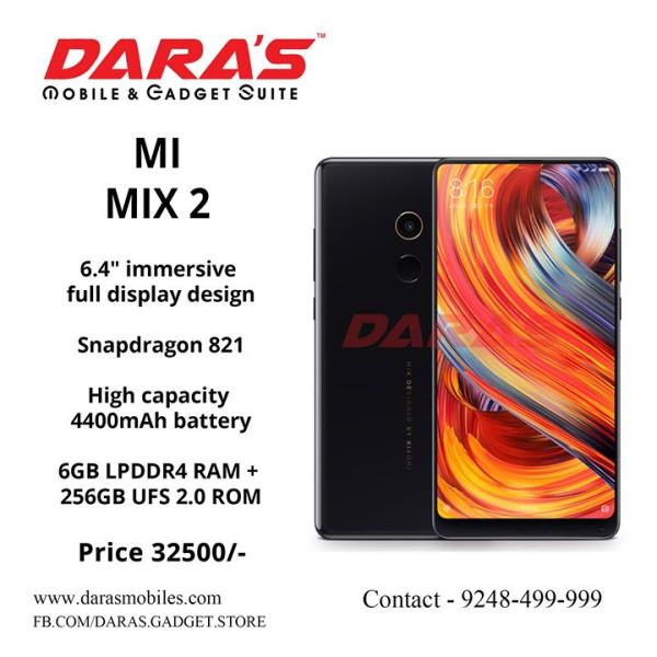 #Mi_Mix_2 6_GB_LP #DDR_4 Ram #4400_Mah_Battery Price_32, 500/- Now Available at DARAS