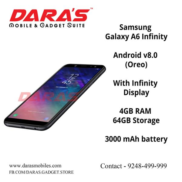 #SamSung_Galaxy A6_Infinity #Andriod_8.0 #Oreo  3000_Mah Battery #64GB_Storge Now Available at DARAS