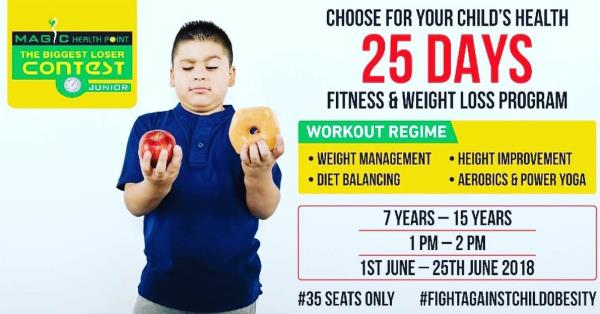 """Magic Health Point presents its initiative  """"Fight Against Child Obesity """" while the kids learn the basics of """"Sharing is Caring"""".  """"Choose for your children's health Now and Forever""""   Become a part of our 25 days Weight Loss and Fitness Program to transform your child's health.   The workout regime would include :  *Groove on that beat with the dance styles like Bollywood, Hip Hop, Masala Bhangra  * Weight management through indoor and outdoor activties * Diet Balancing * Feel Light and Tall with Height Improvement techniques  * Relax with the Power Yoga * Power Pact Aerobics to shake that leg  The kids will :  * Engage in an activity that requires sharing to solve the problem * Brainstorm a lot of solutions together while they solve that problem * Enjoy their results together  Your Fitness Basket will include :-  1. Certificates and Medals 2. Special Prizes 3. Opportunity to participate in our Mega Event *Chance Pe Dance   <7yrs - 15yrs>   <1pm to 2pm>   <1st June to 25th June>  *Last date of registration 30th May'18 *35 Seats only 