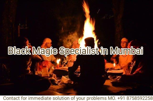 st in MumbaiBlack Magic Specialist in Mumbai: There are many people those who are aware about black magic. Most of the people get scare with the name of black magic. The reason why black magic is so scaring is that most of the people only use this magic to hurt other people. Many people fulfill their evil desires with the help of black magic. In this magic spirits are capture by the black magic specialist and they command them to perform various tasks. Those spirits performs those tasks and soon a person is able to come out from problems.Black magic specialist in Mumbaiis also very famous in India because of his black magic skills. There are many people those who only know the bad effects of the black magic. But black magic specialist is among those who use his knowledge and skills in good manner.Contact for immediate solution of your problems MO. +91 8758592258