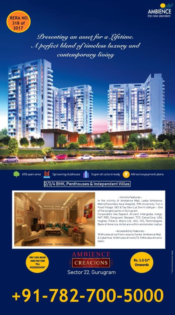 AMBIENCE CREACIONS, SECTOR 22 GURGAON, AMBIENCE SECTOR 22 GURGAON  Ambience Group have launched new residential project   Ambience Group have launched new residential project