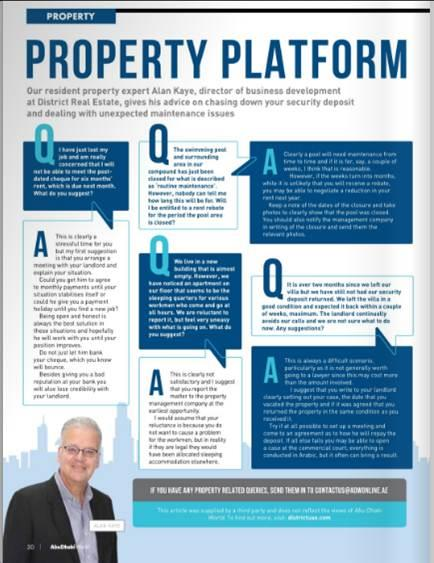 Director of Business Development, Alan Kaye, answers property-related queries on maintenance for pools, security deposits and more for Abu Dhabi World magazine. Read more: http://www.adwonline.ae/wp-content/uploads/flipbooks/abudhabi/ADWEv03i24/mobile/index.html#p=30 #DistrictUAE #DistrictRealEstate #PropertyConsultant #QnA #PropertyExpert #Rent #Buy #Sell #RealEstate #Consultant #InvestmentsUAE #MortageUAE #HomesUAE #Lifestyle