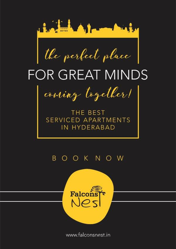 Falcons Nest  Serviced Apartment & Falcons Nest StudiosWelcome to Falcons Nest – the quality Serviced Apartments and Guest Houses in Gachibowli & Financial District!Falcons Nest Apartment Hotel offers serviced apartments that are well furnished, comfortable to stay, and at affordable prices!Our Serviced Apartments are strategically located in a quite area of Gachibowli , Madhapur with landmarks of Cyberabad - Hitech City, HITEX and Hyderabad International Convention Center (HICC) within 3 KM distance. Close to the Falcons Nest serviced apartments are good restaurants, shopping area and corporate hospitals.Very close to International Airport is 35 Kms and Very Close to Outer Ring Road
