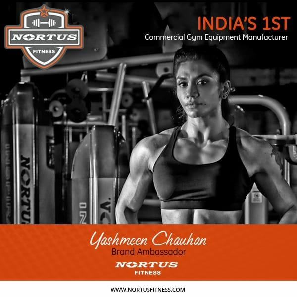 Brand ambassador of nortus fitness yashmeen chauhan. Nortus fitness is the leading manufacturer of gym equipments in india.