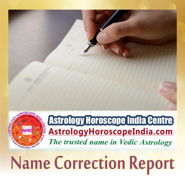 n South Delhi:A wrong name in your horoscope or kundali could have its borderline unfavorable impacts in your life, like affecting your career or financial growth and other related issues. We offer name correction report containing all information and details of your needs. Get it now: http://astrologyhoroscopeindia.com/name-correction-report/p58#NameCorrectionReport