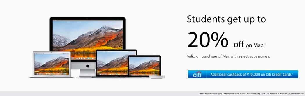 Apple Back to College offer for Students & Teachers.  Save on a new Mac and iPad for your studies.  Apple student discount india 2018  Mac provides the power to pursue even the most ambitious projects. ... We want every aspect of your school's experience with Apple products to be as simple ...  http://currentsretail.com/promotions.php  apple/in/education  apple/in/students-offer  iPhone X - Get it Now 0 Down Payment | Low Cost 18 months EMI   SKU MRP Effective Monthly Cost iPhone X 64GB INR 95, 390 INR 5, 599 iPhone 8 Plus 64GB INR 77, 560 INR 4, 599 iPhone 8 64GB INR 67, 940 INR 3, 999 iPhone 7 Plus 32GB INR 62, 840 INR 3, 599 iPhone 7 32GB INR 52, 370 INR 2, 999   Date: June 15 to September 30, 2018 Construct: 0 Down Payment - Low Cost EMI - 18 month tenure Eligible SKUs: iPhone X, iPhone 8 Plus, iPhone 8, iPhone 7 Plus, iPhone 7 Partners: Across leading Banks and Non-Banking Financial Corporations   0 Down Payment and Low Cost EMI is available on the credit cards of the following:    American Express | Axis Bank | Bank of Baroda |  Citi | HDFC Bank | HSBC Bank | ICICI Bank | IndusInd Bank | J& K Bank | Kotak Mahindra Bank | RBL Bank | Standard Chartered Bank | State Bank of India | Union Bank of India | YES Bank   Also available on HDFC Bank Debit Cards and Consumer Loans from HDFC Bank    T& Cs:   Low Cost EMI is applicable only on 18 month tenure EMI transactions on select Bank Credit Cards and HDFC Bank Debit Cards, made using Brand EMI option on Pine Labs terminals; and Consumer Loans on HDFC Bank.   The Effective Monthly Cost (EMC) is basis the MRP of the product. The same will change depending on the best available price in the store.   For card transactions (on HDFC Bank Debit and Credit Cards & SBI Cards) and for Consumer Loans (from HDFC Bank), Effective Monthly Cost (EMC) is equal to the EMI debited from customer's account.  For card transactions on all other bank cards, Effective Monthly Cost (EMC) is the net monthly cost for the customer over the dura