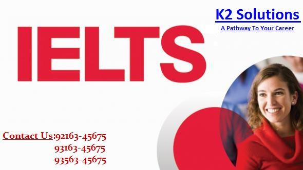 IELTS - K2 Solutions - One stop solutions for all need   IELTS from the best institute Ielts Institute in ludhiana Ielts registrations in ludhiana Ielts test dates in ludhiana Ielts training in ludhiana IELTS institute in Ludhiana IELTS 8 bands institute Best IELTS institute in ludhiana Leader in IELTS in ludhiana Best Ielts Coaching In ludhiana IELTS in ludhiana  JOIN TODAY!!!  Venue :- K2 Solutions Institute, SCO no 6, First Floor, Novelty Plaza,  Bhai Bhala Chowk, Ferozepur Road, Ludhiana  Phone No 92163-45675  Email-id :- info@k2solutiongroup.com
