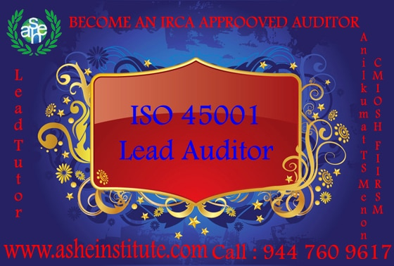 ISO 45001 : 2018 Lead Auditor
