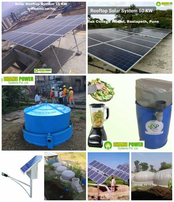 Shams power system pvt.ltd. is among top renewable  energy solutions company. We provide waste to energy solutions like biogas plant, rooftop solar system, solar street light and solar water pump solutions.Subsidy for rooftop solar plant installation for residential building is available only till march 2019. Rooftop solar system of residential projects completed before 31 March 2019 will be eligible for subsidy.Contact shams power systems pvt.ltd. to know your solar system requirement, expected saving and investment payback info.