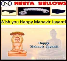 Wish you happy Mahavir Jayanti we are the best and largest Manufacturer of Round Shape Bellows   Rubber Bellows   Square Rubber Bellows
