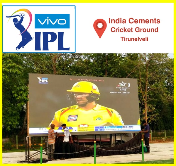 IPL - 2019 - Finals - Live Video DisplayIndia Cements - Cricket Ground - TirunelveliLED Wall display rental in TirunelveliLED Wall display for Events LED Wall display for WeddingsLED Wall display for rent in TutucorinLED Wall display for rent in Nagercoil LED Wall display for rent in Madurai LED Wall display Rental