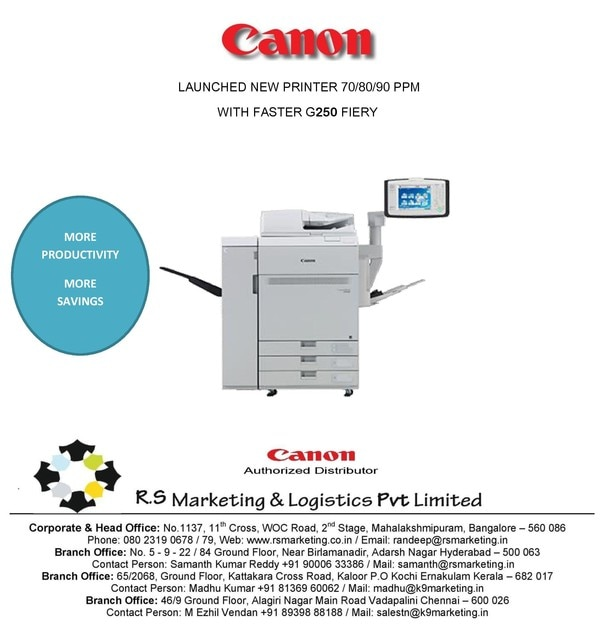 Canon C810 Printing MachineR.S.Marketing and Logistics are the best Dealer in South India for Canon.The imagePRESS C810 series is a true, mid-volume production, color digital press that incorporates advanced technologies that can help print establishments achieve amazing results – all in a small footprint. Incorporated into the color digital press is Canon's passion and unique understanding of imaging, photography, color science, and workflow. This expertise has resulted with an high-quality digital press that is both productive and versatile for printing establishments of varying shapes and sizes.The synergy of the intuitive UI and easy to operate press can help your entry level and most experienced operators produce brilliant output, on a wide range of medias, while helping to shorten turnaround times on your most simple and complex jobs.This color digital press is engineered to help you meet the challenging demands and tight deadlines of your daily workload while helping you to expand your offerings that can make an impact - all without having to make a significant investment.