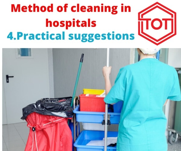 Method of cleaning in hospital