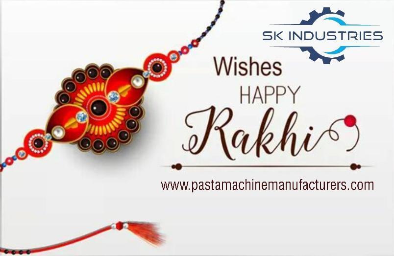 Wish you all a very happy Raksha Bandhan on behalf of SK Industries.